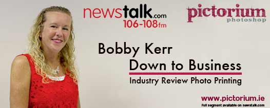 Sharon Slowey Pictorium Photoshop Dublin featuring on Bobby Kerr's Down to Business Industry Review Photo Printing on Newstalk 106