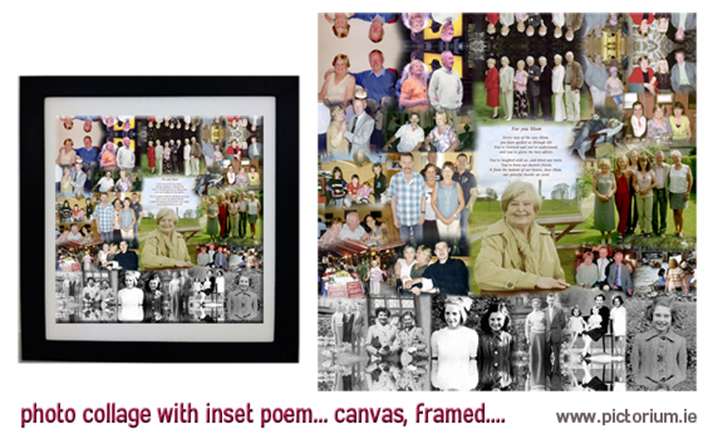 PHOTO COLLAGE MUM's BIRTHDAY Blend Collage with personalized message. Printed and Framed. Pictorium Photoshop Monkstown Dublin We Design and Print Personalised Photo Collages. Unique designs. Canvas, Printed, Framed, Block Float, Frame. Delivered all around Ireland. Birthday, Anniversary, Engagement, Wedding, Baptism, Christening, Communion Confirmation, Mothers Day, Fathers Day, Valentines Day, Christmas Gifts Bedroom Wall Art